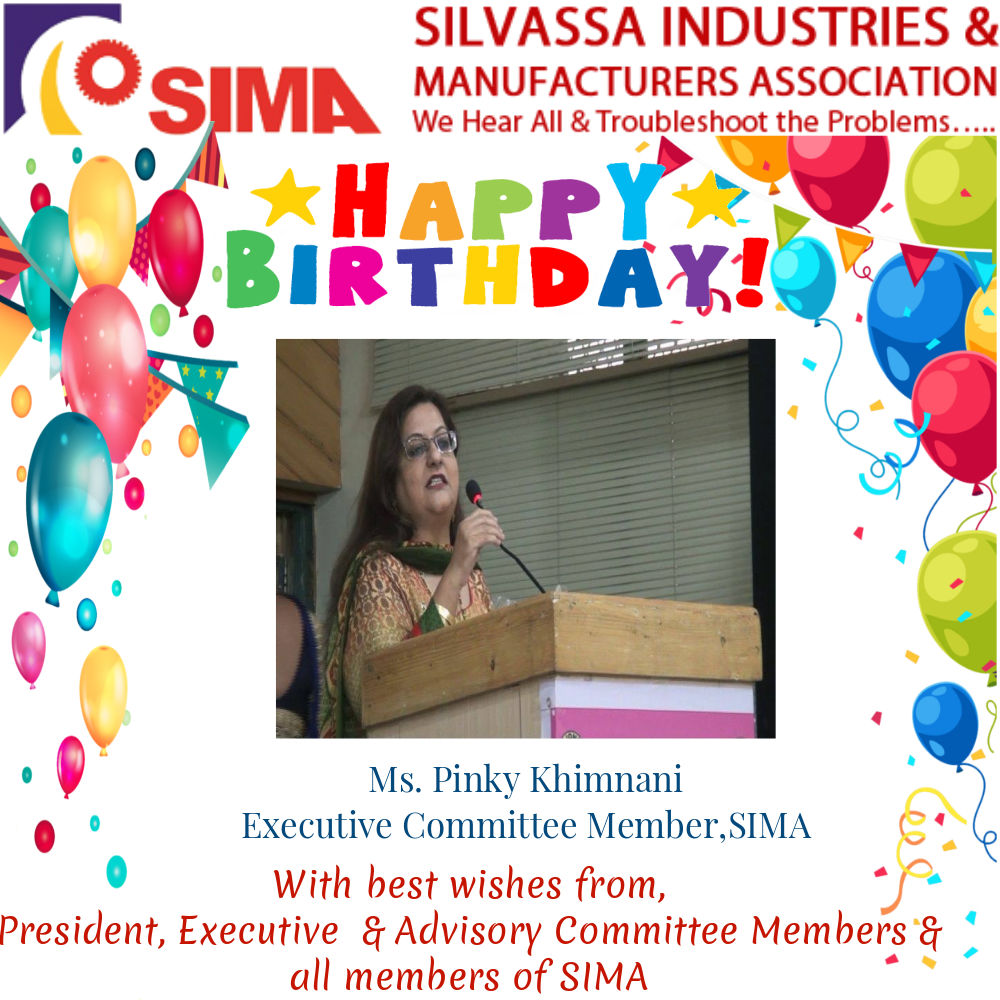 Many Many Happy Returns of the day Pinky Khimnani,Executive Committee Member,SIMA